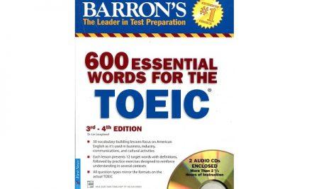 Tự Học 600 từ vựng TOEIC – Toeic Essential 600 Words